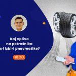 Kaj vpliva na potrošnika pri izbiri pnevmatike?